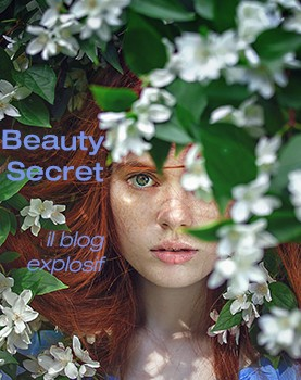 Beauty Secret il blog explosif